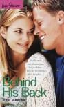 Behind His Back - Diane Schwemm