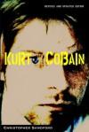 Kurt Cobain - Christopher Sandford