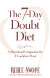 7-Day Doubt Diet, The - Renee Swope