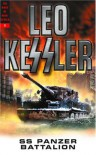 SS Panzer Battalion (The Dogs of War, Vol. 3) - Leo Kessler