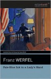 Pale Blue Ink in a Lady's Hand (Verba Mundi) - Franz Werfel, James Reidel