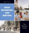 News Reporting and Writing, 9th Edition & on the Record - George Kennedy, Marian Edwardes, Edgar Taylor, Missouri Group, Brian S. Brooks