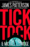 Tick Tock  - James Patterson, Michael Ledwidge