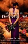 Schooled in Revenge - Jesse Lasky