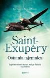 Saint-Exupéry. Ostatnia tajemnica - Luc Vanrell, Jacques Pradel