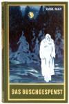 Das Buschgespenst - Euchar A. Schmid, Karl  May