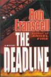 The Deadline: A Mystery - Ron Franscell