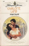 Man Hunt (Harlequin Presents) - Charlotte Lamb