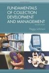 Fundamentals of Collection Development and Management, 2/e - Peggy Johnson