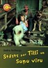 Stāsts par Tilli un Suņu vīru - Andra Neiburga
