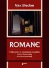 ROMANE (Întâmplări din irealitatea imediată; Inimi cicatrizate; Vizuina luminată) - Max Blecher