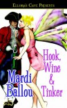 Hook Wine & Tinker (Pantasia) - Mardi Ballou