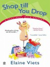 Shop Till You Drop (Dead-End Job Mystery, #1) - Elaine Viets