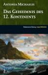 Das Geheimnis des 12. Kontinents (SZ Junge Bibliothek Fantasy, #2) - Antonia Michaelis