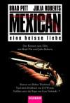 Mexican - Robert Westbrook;J. H. Wymann;Gore Verbinski