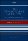 The Development of Ethics, Volume 3: From Kant to Rawls - Terence Irwin