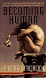 Becoming Human - Valerie J. Freireich