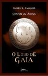 O Lobo de Gaia - Daniel R. Salgado