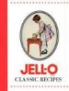 Jell-O Classic Recipes - Publications International Ltd., Kraft Foods