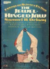 The Jewel-Hinged Jaw: Notes on the Language of Science Fiction - Samuel R. Delany