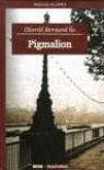 Pigmalion - Dzordz Bernard So
