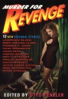 Murder for Revenge:  12 New Original Stories -
