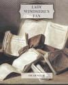 Lady Windmere's Fan - Oscar Wilde