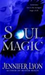 Soul Magic - Jennifer Lyon