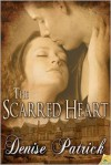 The Scarred Heart - Denise Patrick