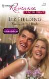 The Valentine Bride (Harlequin Romance Large Print) - Liz Fielding