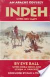 Indeh: An Apache Odyssey - Eve Ball, Eva Ball