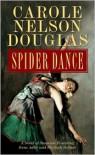 Spider Dance - Carole Nelson Douglas
