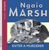 Enter a Murderer - Ngaio Marsh, Anton Lesser