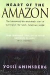 Heart Of The Amazon - Yossi Ghinsberg