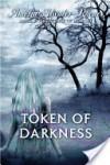 Token of Darkness - Amelia Atwater-Rhodes
