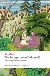 The Recognition of Sakuntala: A Play In Seven Acts (Oxford World's Classics) - Kalidasa