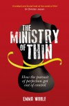 The Ministry of Thin - Emma Woolf