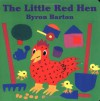 The Little Red Hen Board Book (Board Book) - Byron Barton