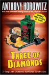 Three of Diamonds (Diamond Brothers, #4-6) - Anthony Horowitz