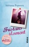 "Tristans Moment: Bonuskapitel zu ""Lieblingsmomente"" (Lieblingsmomente-Reihe) - Adriana Popescu"