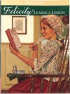 Felicity Learns a Lesson: A School Story - Valerie Tripp, Dan Andreasen, Luann Roberts, Keith Skeen, LATIMER
