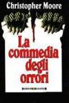 La commedia degli orrori - Christopher Moore