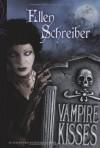 Vampire Kisses - Ellen Schreiber, Eva Kemper