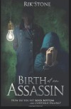 Birth of an Assassin - Rik Stone