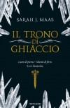 Trono di Ghiaccio (Chrysalide) - Sarah J. Maas