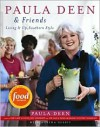Paula Deen & Friends - Paula H. Deen, Martha Nesbit