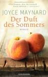 Der Duft Des Sommers - Joyce Maynard, Sibylle Schmidt