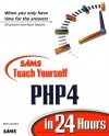 Sams Teach Yourself PHP4 in 24 Hours - Matt Zandstra