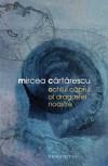 Ochiul căprui al dragostei noastre - Mircea Cărtărescu