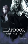 Trapdoor - Vixen Phillips